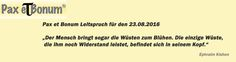 Pax et Bonum Leitspruch für den 23.08.2016