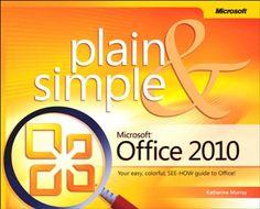 Microsoft Office 2010 Plain & Simple Pdf Download e-Book