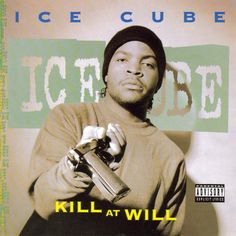 Ice cube - Kill at will [Explicit Lyrics] (CD) Rap Albums, Hip Hop Albums, Hiphop, Rap Album Covers, Rap City, Hip Hop Lyrics, Hip Hop Classics, Hip Hop Art, Hip Hop And R&b