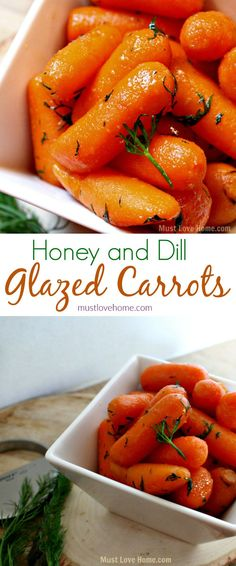 Honey Dill Glazed Carrots - a sweet and savory dish that will be sure to have everyone eating their vegetables - and ready in minutes!