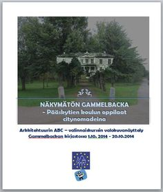 Cultural Heritage-makers 2014, Gammelbacka, Porvoo - Overview