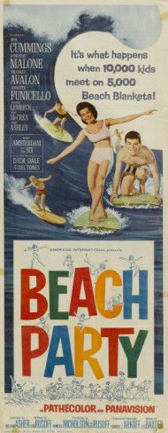 Beach Party movie poster. I don't remember which ones but I remember my sister and I watching Frankie and Annette beach films on The 4:00 Movie. I used to like the ones with Eric Von Zipper.