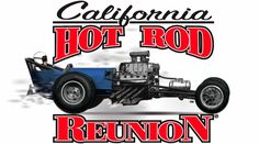 California Hot Rod Reunion