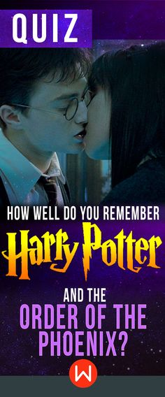 Harry Potter and the Order Of The Phoenix - How well do you remember Cho Chang, The Ministry of Magic, Death Eaters, The Wizarding War, Muggle-borns, Albus Dumbledore, Mudbloods, Professor Unbridge, werewolves..Take this HP trivia to test how much you actually remember HP and the Order of the Phoenix, Order of The Pheonix test, Harry And Cho Chang.