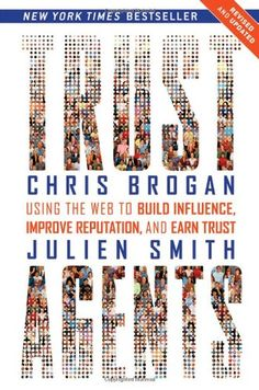 Trust Agents: Using the Web to Build Influence, Improve Reputation, and Earn Trust by Chris Brogan http://www.amazon.co.uk/dp/0470635495/ref=cm_sw_r_pi_dp_8URDvb0D3P11P