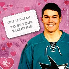 2013-14 Sharks Valentine's Day Cards - San Jose Sharks - Fan Territory - Hertl Valentine This is Dream