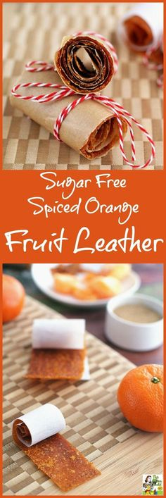 Make this Sugar Free Spiced Orange Fruit Leather recipe as an alternative to store bought foot roll up candy. Fruit Dishes, Fruit Snacks, Fruit Recipes, Snack Recipes, Fruit Party, Homemade Fruit Leather, Fruit Leather Recipe, Fruit Orange, New Fruit
