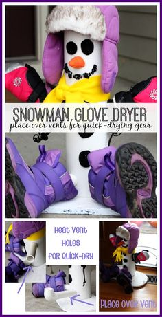 GENIUS!  this drys wet gloves by just sitting the snowman form on top of a floor vent - - perfect!!  - - how to make your own snowman glove dryer