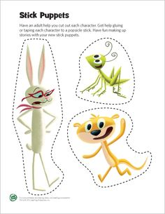 LeapFrog Printable: Stick Puppets- Print these puppets on heavy paper or card stock and have your child use his or her imagination to narrate a story.