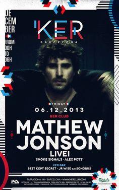 KER feat. Mathew Jonson | KER Club | Barcelona | https://beatguide.me/barcelona/event/ker-club-ker-presents-mathew-jonson-live-smoke-signals-alex-pott-20131206/poster/