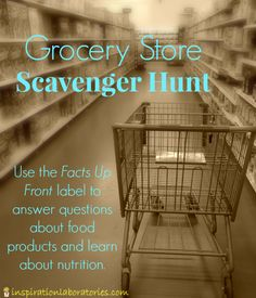 Grocery Store Scavenger Hunt - Learn about the #FactsUpFront initiative and nutrition facts while answering questions about food products.