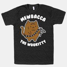 Mewbacca the Wookitty | T-Shirts, Tank Tops, Sweatshirts and Hoodies | HUMAN