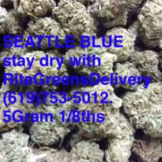 #staydry with #ritegreensdelivery #sandiego #prob215 #delivery #seattleblue open until 1am #tokinthursdays 5gram 1/8ths #unlimited (619)753-5012