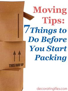 Moving Tips: 7 Things to Do Before You Start Packing Moving List, Moving Checklist, Moving Home, Moving Day, Moving Hacks, Packing To Move, Packing Tips, Moving Organisation, Moving Right Along