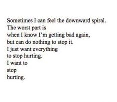 I want to stop hurting