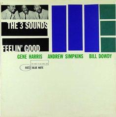 The 3 Sounds - 1960 - Feelin' Good (Blue Note)