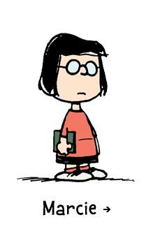 "Peanuts, Marcie - Peppermint Patty's best friend, loyal follower, and complete opposite, Marcie is the smart one of the duo—even if she doesn't know the difference between baseball and hockey. She's horrible at sports, but terrific at friendship, especially with Charlie Brown (whom she calls ""Charles"") and Peppermint Patty (whom she calls ""sir"")."