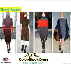High-Neck Colorblock Dress #Fashion Trend for Fall Winter 2014 #FW2014 #Fall014Trends