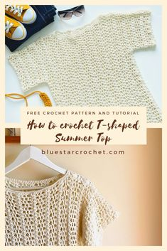Learn how to crochet this T shaped summer top worked in two T-shaped pieces and seamed together. These simple crochet lacy stitches create lovely openwork perfect for the summer crochet top you won't want to take off! T-shirt Au Crochet, Pull Crochet, Mode Crochet, Crochet Shirt, Crochet Woman, Crochet Stitches, Crochet Vests, Crochet Edgings, Needlepoint Stitches
