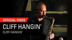 Eli Degibri Cliff Hangin' Video