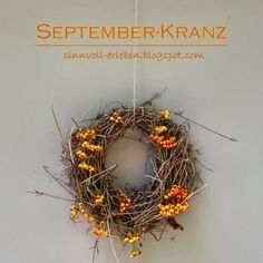 Septemberkranz - Herbstkranz mit Klettenlabkraut und Feuerdorn