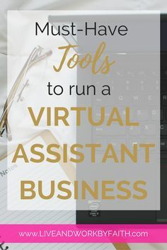 Find out the tools a virtual assistant needs to run a successful business.