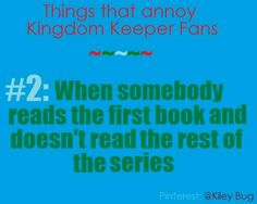 Things That Annoy Kingdom Keepers Fans #2 - by @Kiley Bug (So I decided to continue and do this as a series on Pinterest! So Ill be post at least every other day but ill try to do it daily.)