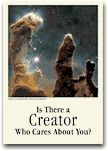 """Is There a Creator Who Cares About You?""  We are in good company when asking, What caused the universe, our planet, and our life on it? And how does this relate to our finding a satisfying meaning in life? The clear answers in this book can help you add meaning to your life. 192 pages."