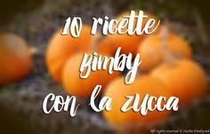 10 ricette Bimby con la zucca