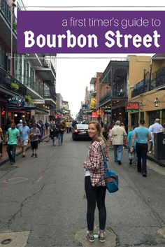 Bourbon Street is one of the most famous streets in the entire world! But New Orleans' number 1 party street can be a bit intimating to a first time visitor! this is the perfect guide for first-timer on Bourbon Street.