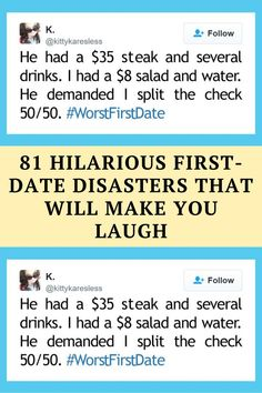 you've read this list of the best tweets on the worst first date questions compiled by Bored Panda.