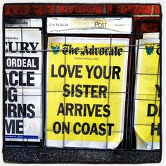 Actual newspaper poster from Love Your Sister's arrival in Devonport.