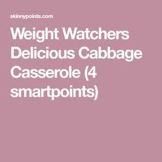 Weight Watchers Delicious Cabbage Casserole (4 smartpoints)