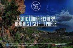 Exotic lunar scenery in Paros