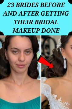 23 Brides Before And After Getting Their Bridal Makeup Done