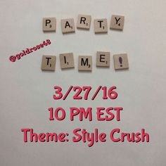 Party Theme: Style Crush! 3/27/16, 10 PM EST Please join me for my very 1st party! Sunday, 3/27/16, 10 PM EST. Spread the news! Posh compliant closets only please!  I'll be peeking in closets and will choose host picks from newbies and veterans. Please do not tag my sale listings. Would love to give a gazillion picks but there's a limit so I'll try to pick as many closets as I can.  Show some posh love to my co-hosts: @missrenee2 @miami_wife @_taratara @acollazo729 @mpuente0417  Thank you…
