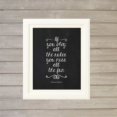Katharine Hepburn Quote Wall Art Printable If You Obey All The Rules You Miss All the Fun -Chalk Blackboard 8x10-Instant Download Home Decor on Etsy, $6.36