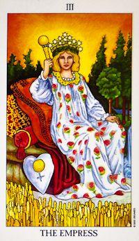 The Empress (3) - Upright: Fertility, femininity, beauty, nature, abundance.  Reversed: Creative block, dependence on others.