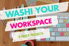 WASHI Your Workspace - 8 Projects | Brit + Co.