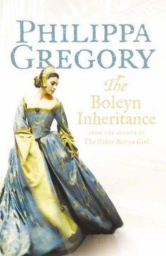 the boleyn inheritance, Phillipa Gregory