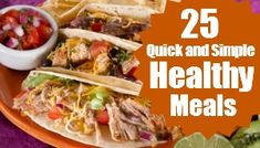 25 Quick and Simple Healthy Recipes sixsistersstuff.com #healthyrecipes
