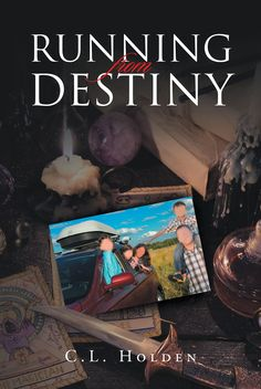 """Books   Page Publishing C.L. Holden's new book """"Running From Destiny"""" is a pensive look at the journey one man takes to realize all he holds sacred is nothing, and his family is everything."""
