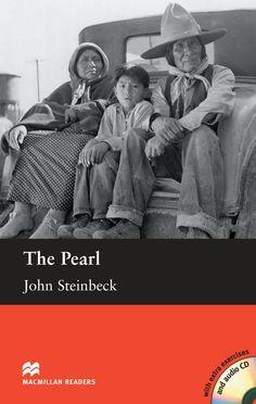 The pearl / John Steinbeck ; retold by M.J. Paine. Macmillan Heinemann, 2009