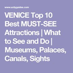 VENICE Top 10 Best MUST-SEE Attractions | What to See and Do | Museums, Palaces, Canals, Sights