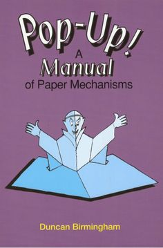 Pop up! a manual of paper mechanisms - duncan birmingham (tarquin b...                                                                                                                                                                                 More