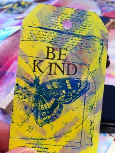 Mixed media tag for the #taggedbykindness project.