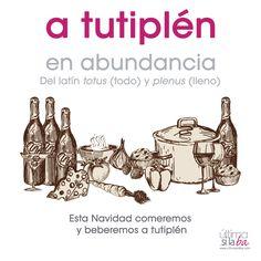 «A tutiplén» significa «en abundancia». Nos gustan las palabras raras. Nos encanta la gramática. Somos Última Sílaba Comunicación.