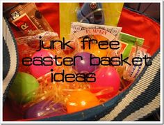 Junk Free Easter Basket Ideas:  I probably won't do all junk free... but probably 3/4 or so.  Some good ideas.