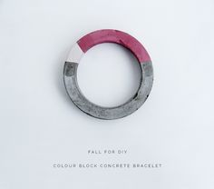 How cool! Did you know that you can make a colorblocked CONCRETE bracelet?! {via @Francesca Stone} /ES