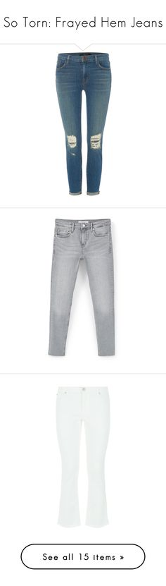 """""""So Torn: Frayed Hem Jeans"""" by polyvore-editorial ❤ liked on Polyvore featuring frayedhemjeans, jeans, pants, denim mid wash, women, slim fit skinny jeans, stretch jeans, destructed skinny jeans, destroyed jeans and destroyed skinny jeans"""